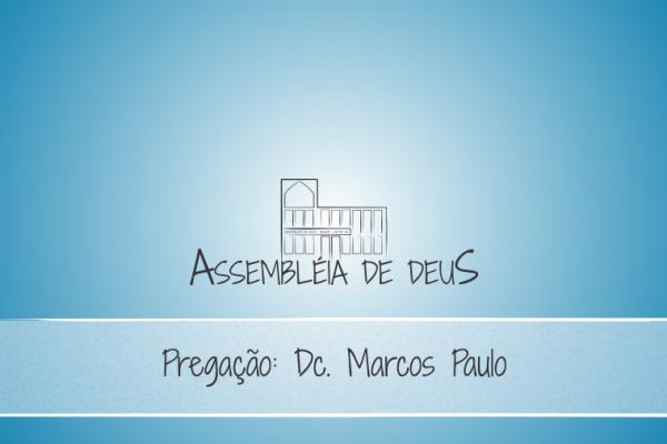 Pregação_Dc_Marcos Paulo